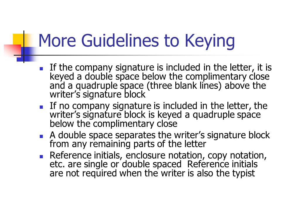 More Guidelines to Keying