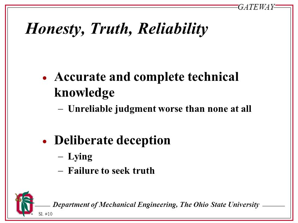 Honesty, Truth, Reliability
