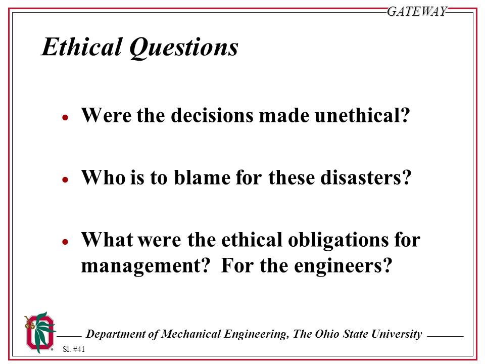 Ethical Questions Were the decisions made unethical