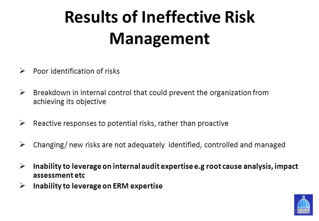 Results of Ineffective Risk Management