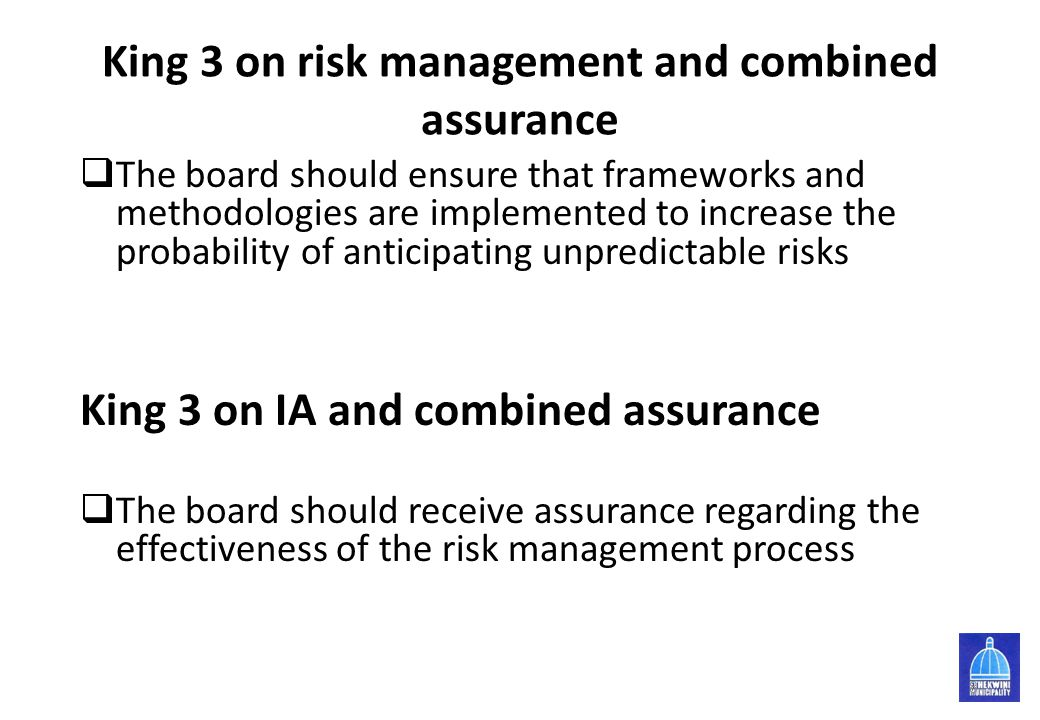 King 3 on risk management and combined assurance