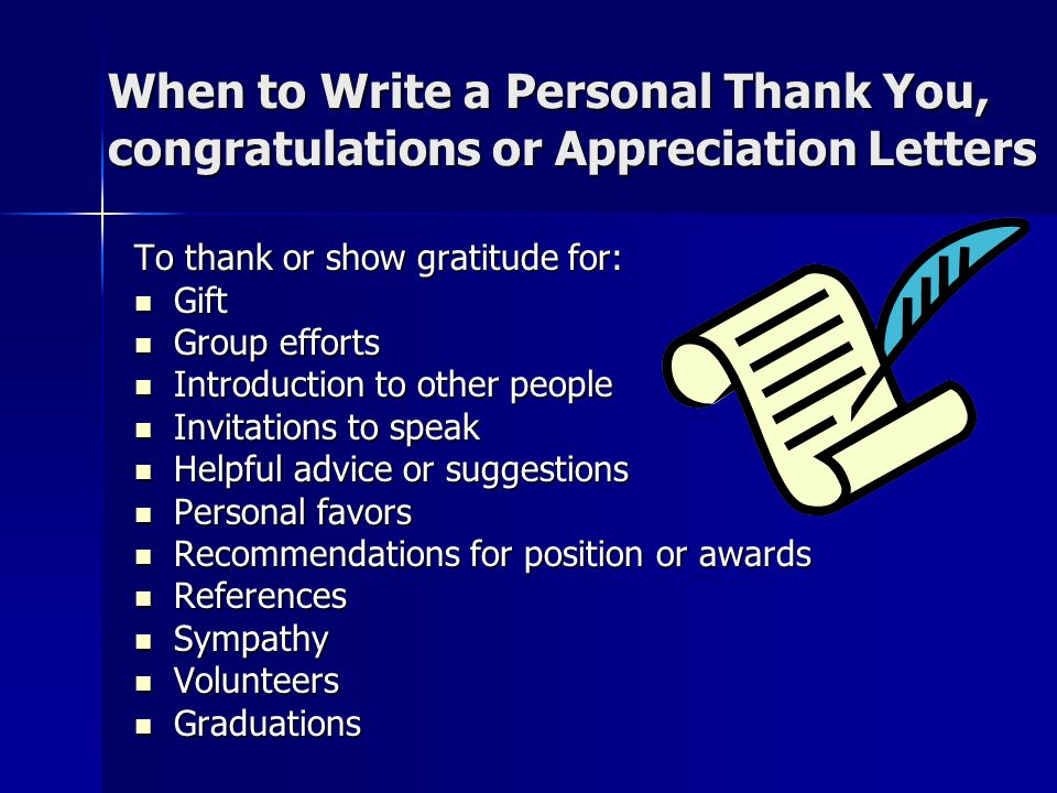 When to Write a Personal Thank You, congratulations or Appreciation Letters