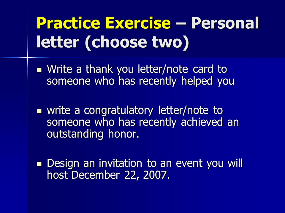 Practice Exercise – Personal letter (choose two)