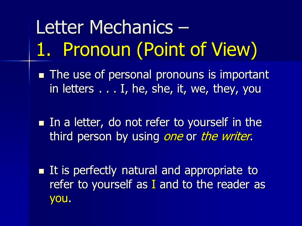Letter Mechanics – 1. Pronoun (Point of View)