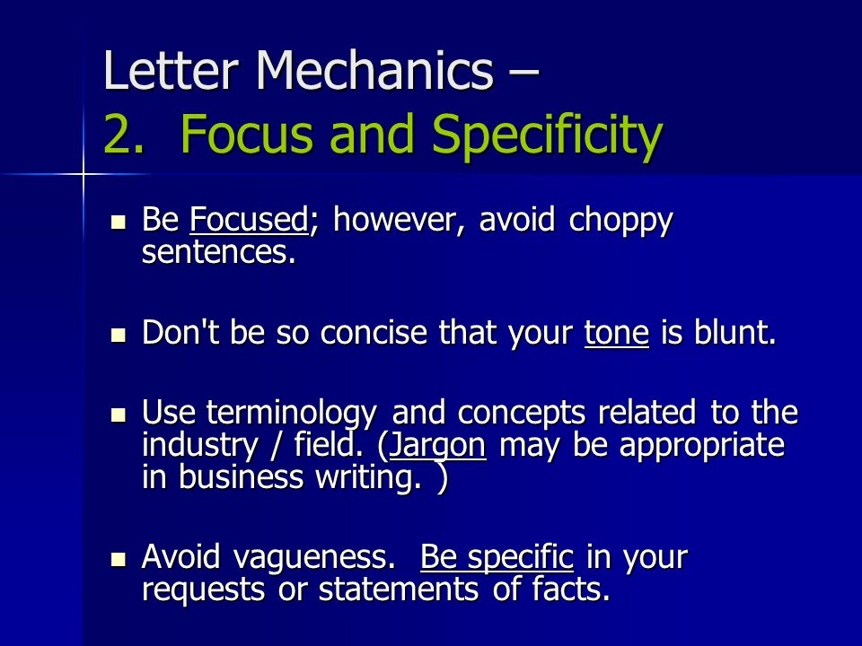 Letter Mechanics – 2. Focus and Specificity