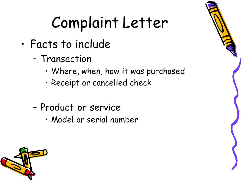 Complaint Letter Facts to include Transaction Product or service