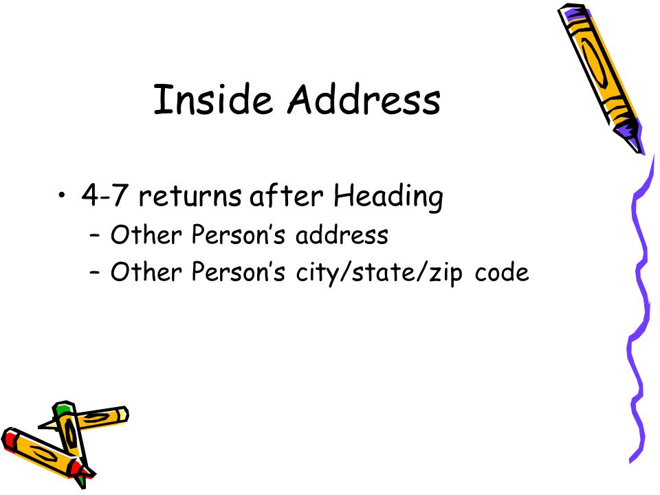 Inside Address 4-7 returns after Heading Other Person's address