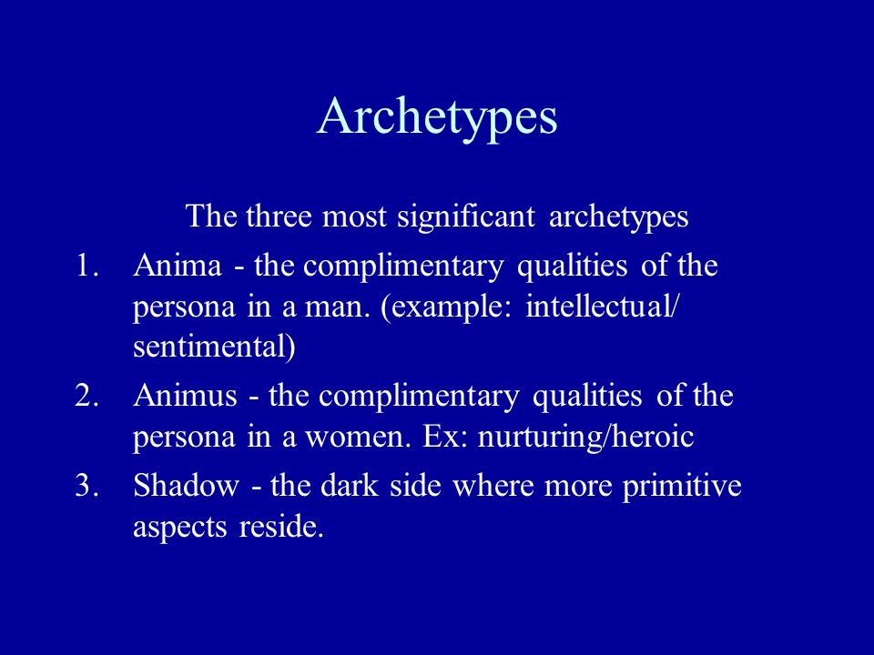 The three most significant archetypes