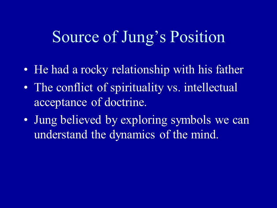 Source of Jung's Position