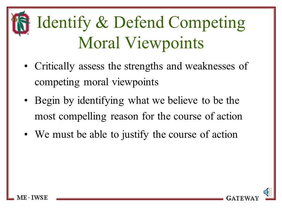 Identify & Defend Competing Moral Viewpoints