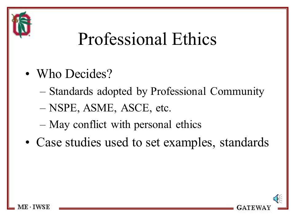 Professional Ethics Who Decides