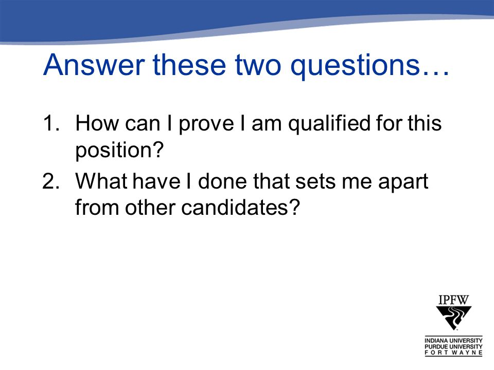 Answer these two questions…