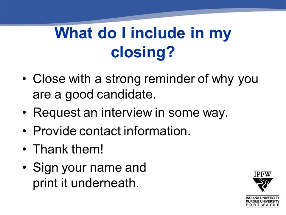 What do I include in my closing