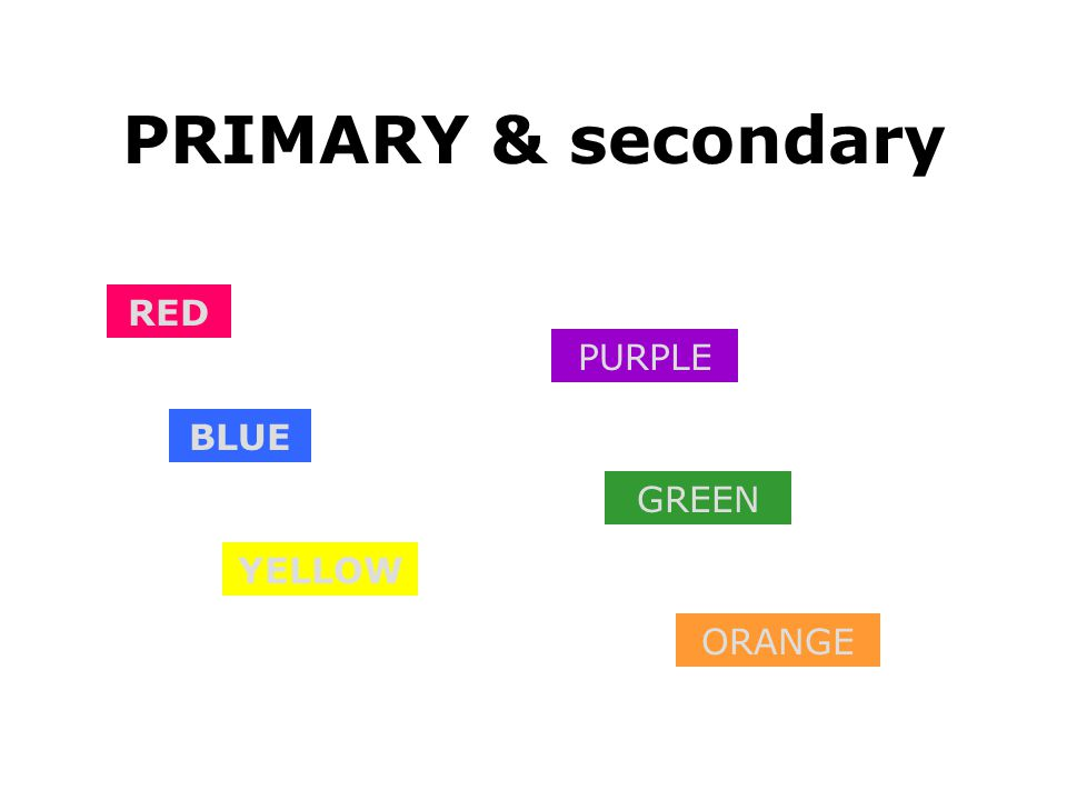 PRIMARY & secondary RED PURPLE BLUE GREEN YELLOW ORANGE