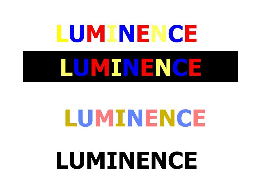 LUMINENCE LUMINENCE LUMINENCE LUMINENCE