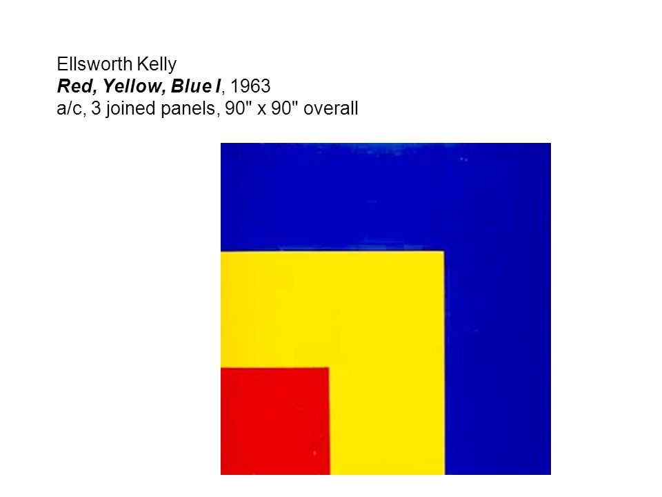 Ellsworth Kelly Red, Yellow, Blue I, 1963 a/c, 3 joined panels, 90 x 90 overall