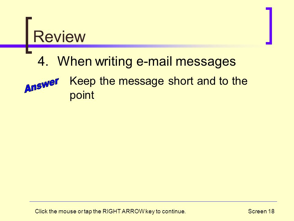 Review Answer When writing e-mail messages