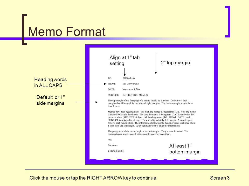 Memo Format Align at 1 tab setting 2 top margin