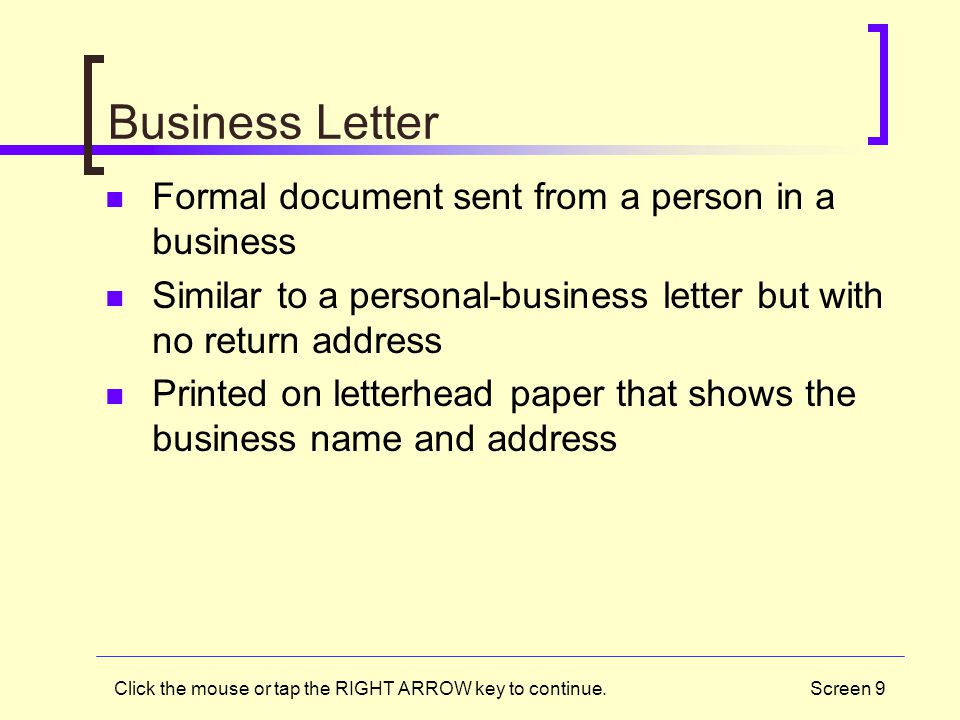 Business Letter Formal document sent from a person in a business