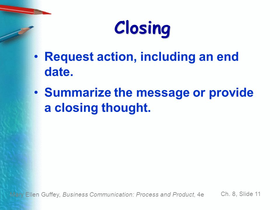 Closing Request action, including an end date.
