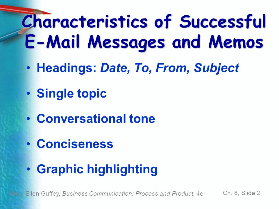 Characteristics of Successful E-Mail Messages and Memos