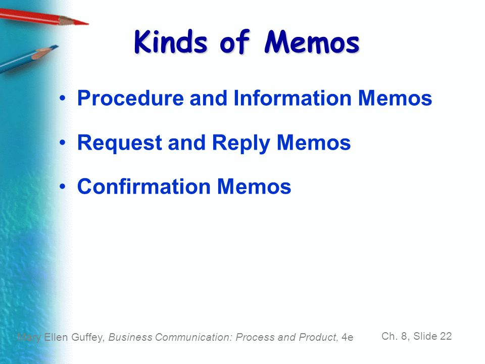 Kinds of Memos Procedure and Information Memos Request and Reply Memos
