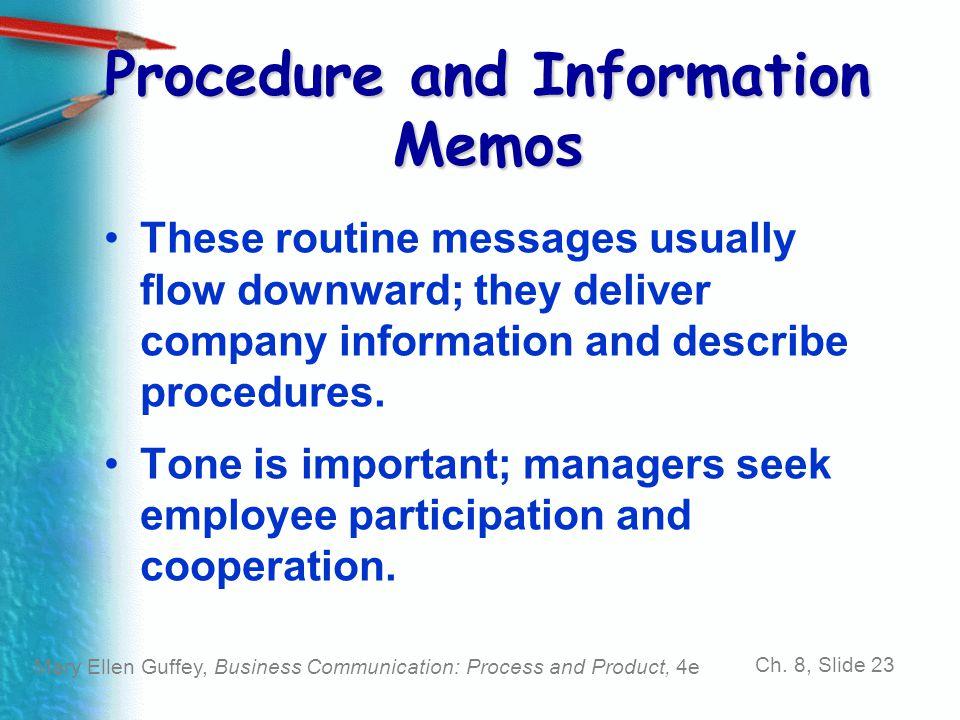 Procedure and Information Memos