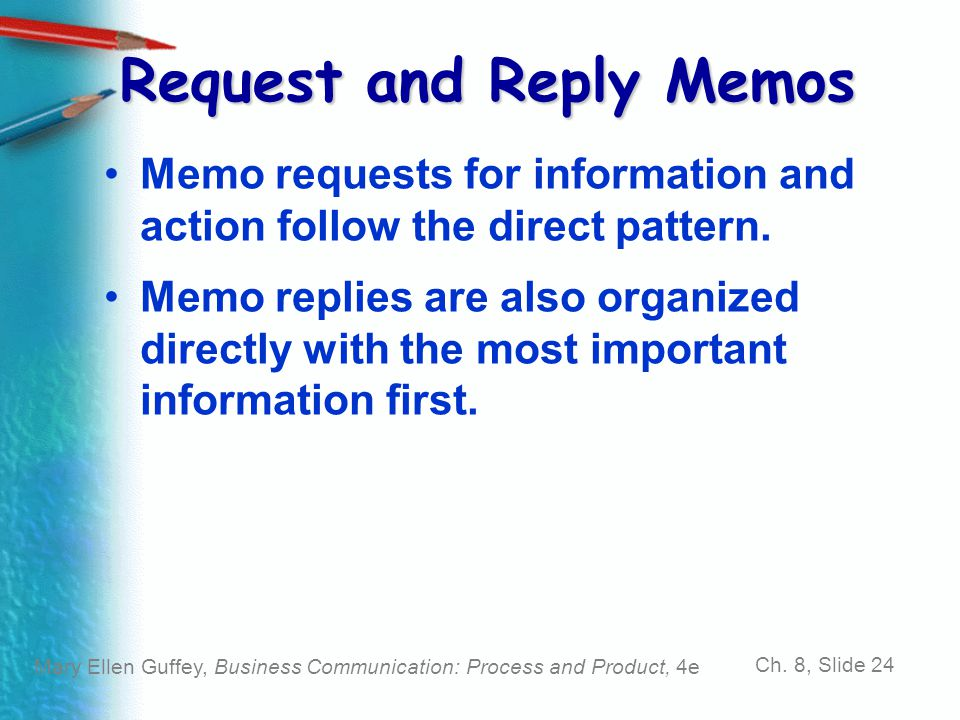 Request and Reply Memos