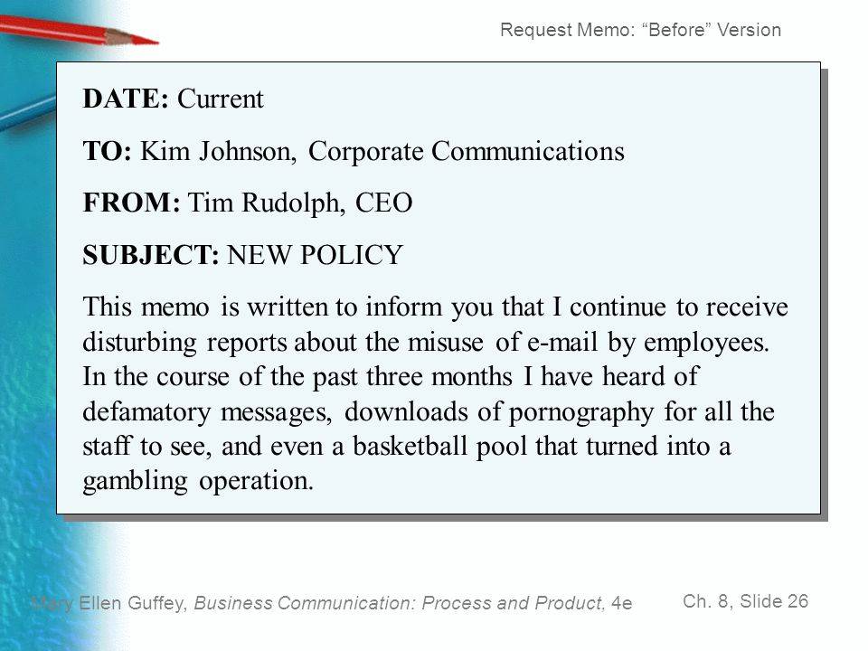 TO: Kim Johnson, Corporate Communications FROM: Tim Rudolph, CEO