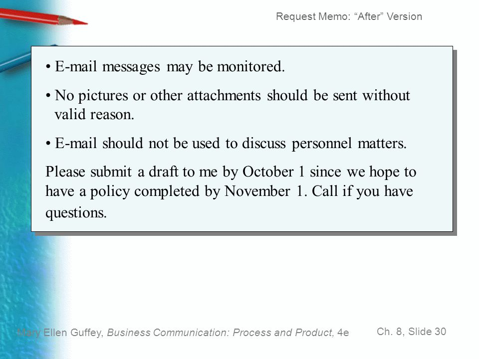 E-mail messages may be monitored.