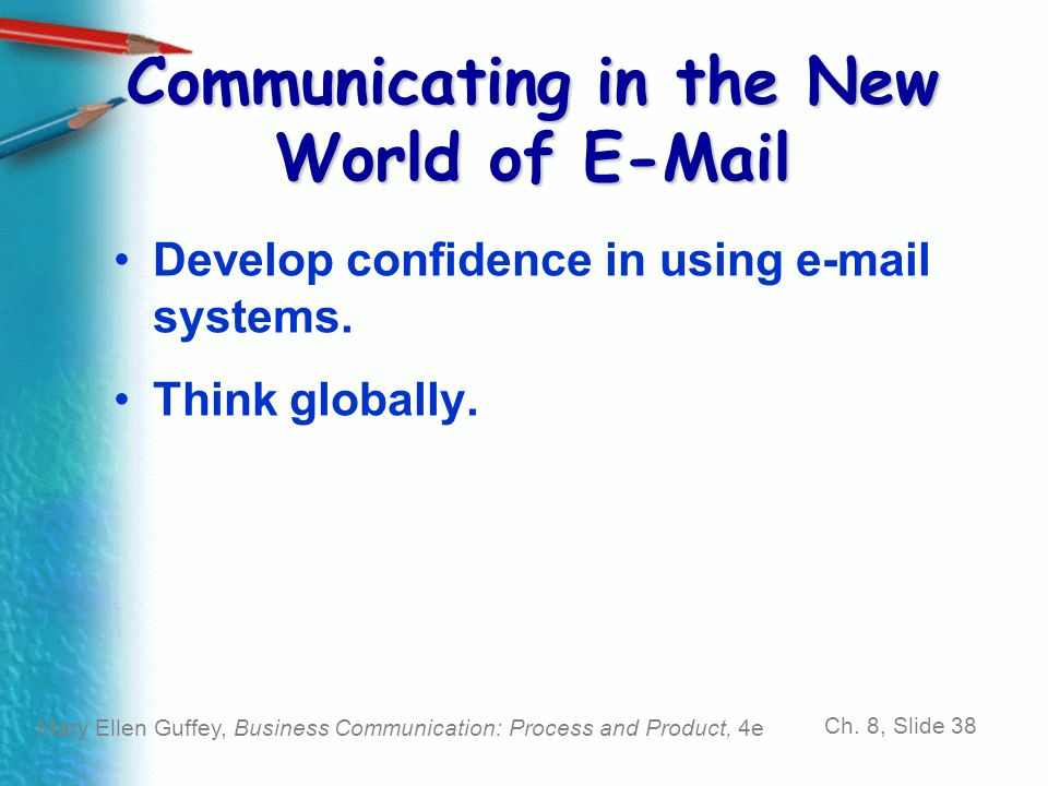 Communicating in the New World of E-Mail