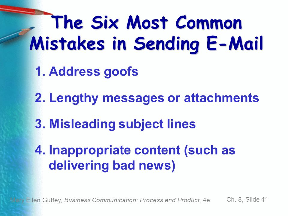 The Six Most Common Mistakes in Sending E-Mail