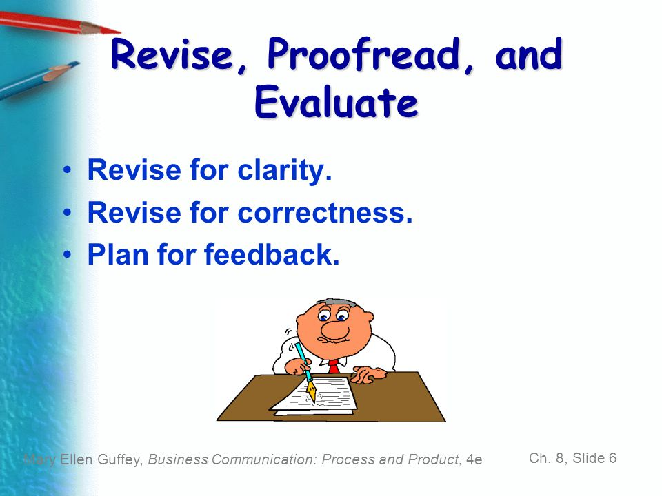 Revise, Proofread, and Evaluate