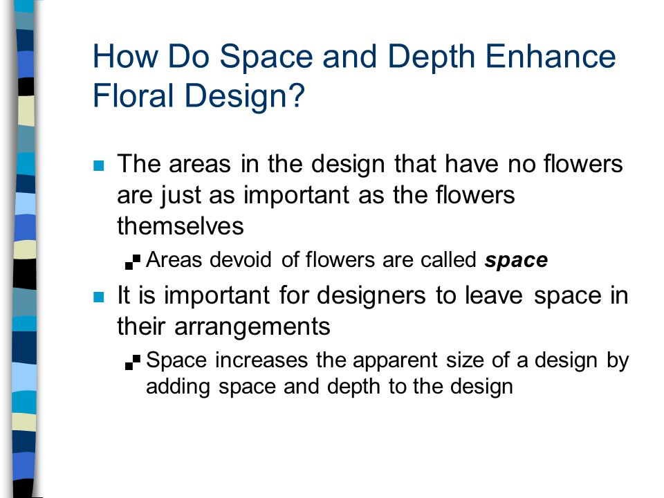 How Do Space and Depth Enhance Floral Design