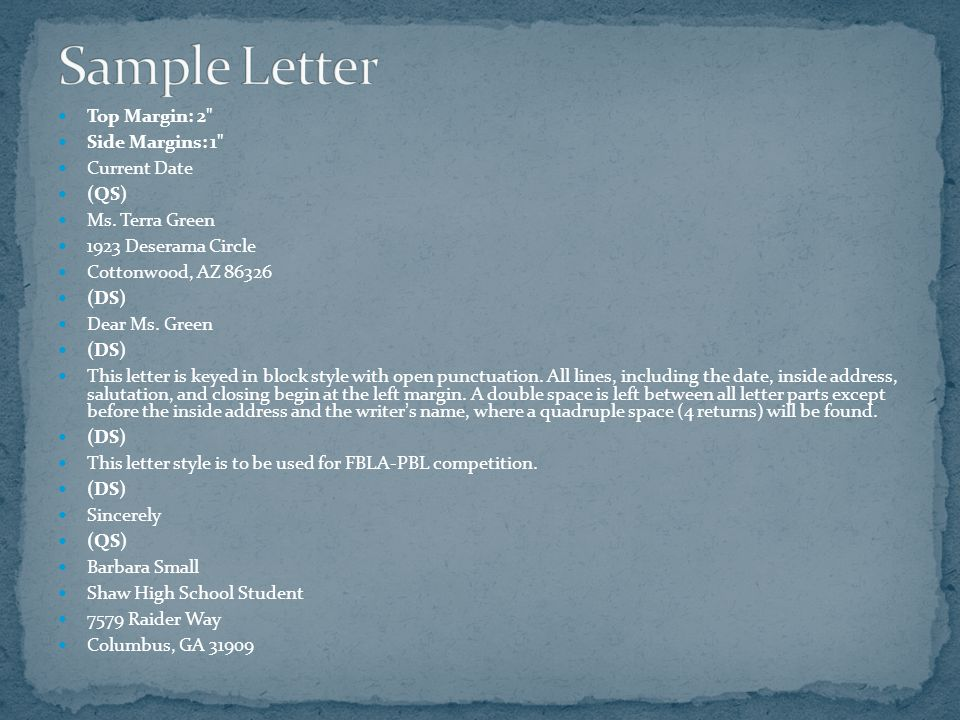 Sample Letter Top Margin: 2 Side Margins: 1 Current Date (QS)