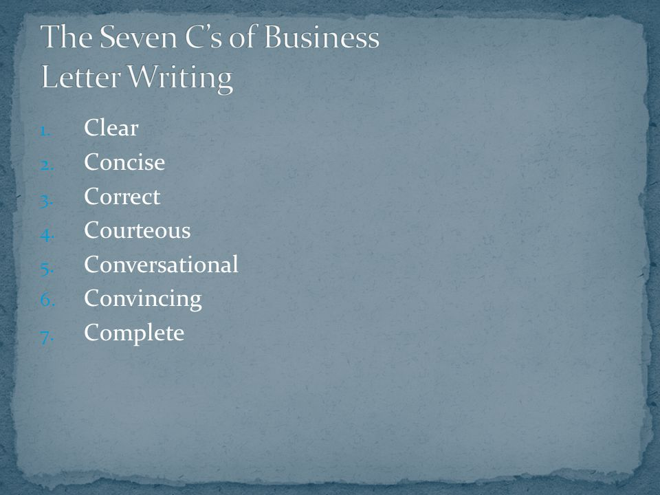 The Seven C's of Business Letter Writing