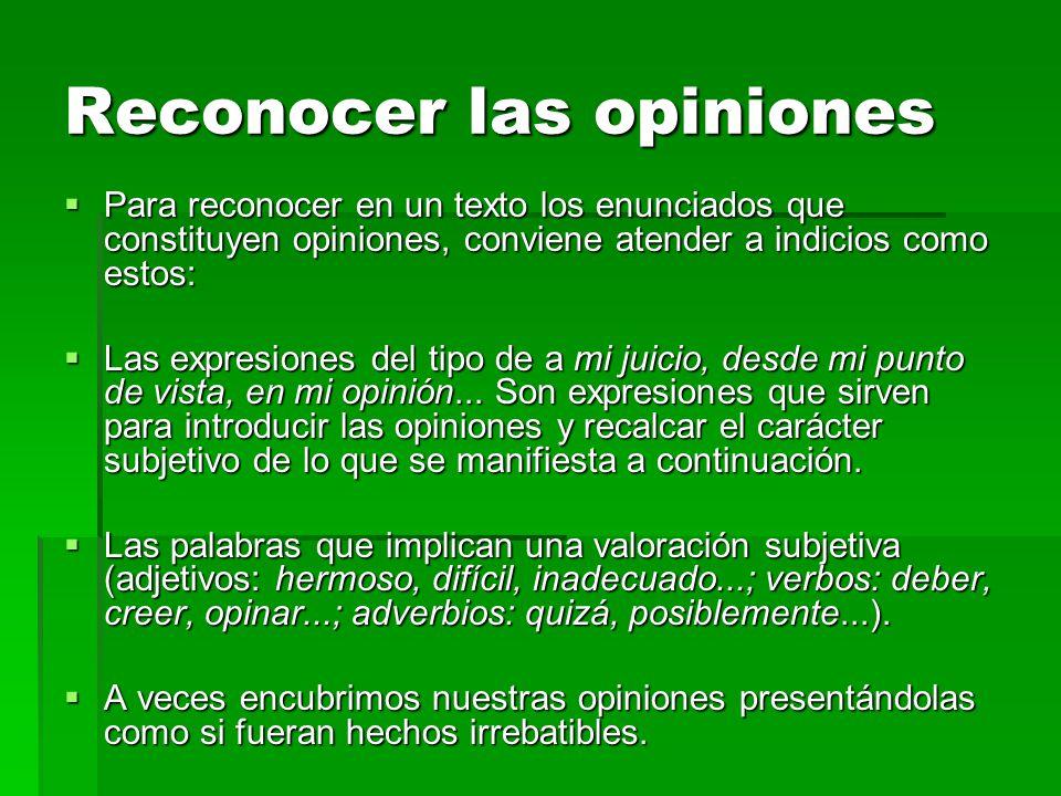 Reconocer las opiniones
