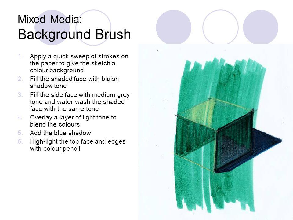 Mixed Media: Background Brush