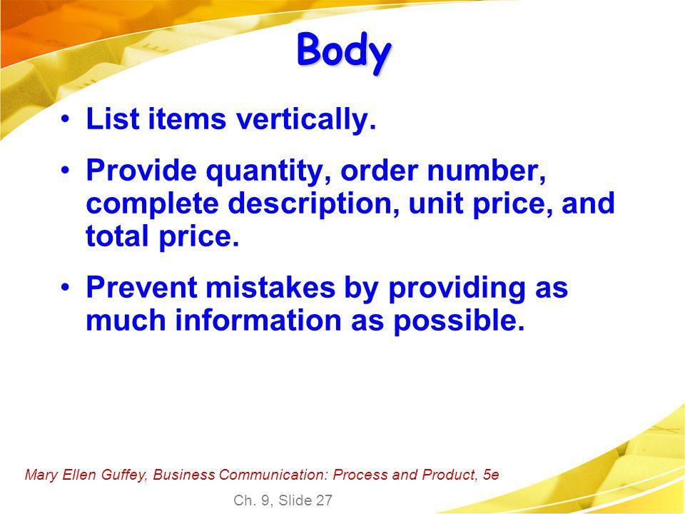 Body List items vertically.