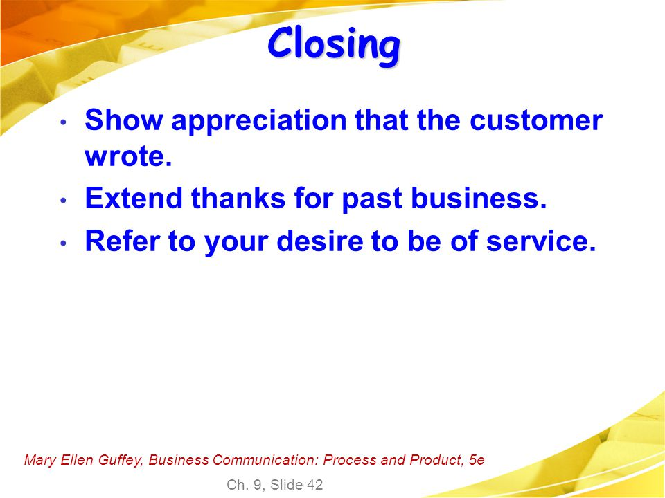 Closing Show appreciation that the customer wrote.