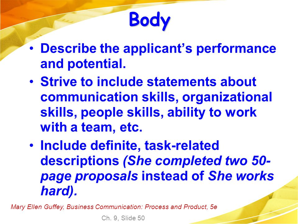 Body Describe the applicant's performance and potential.