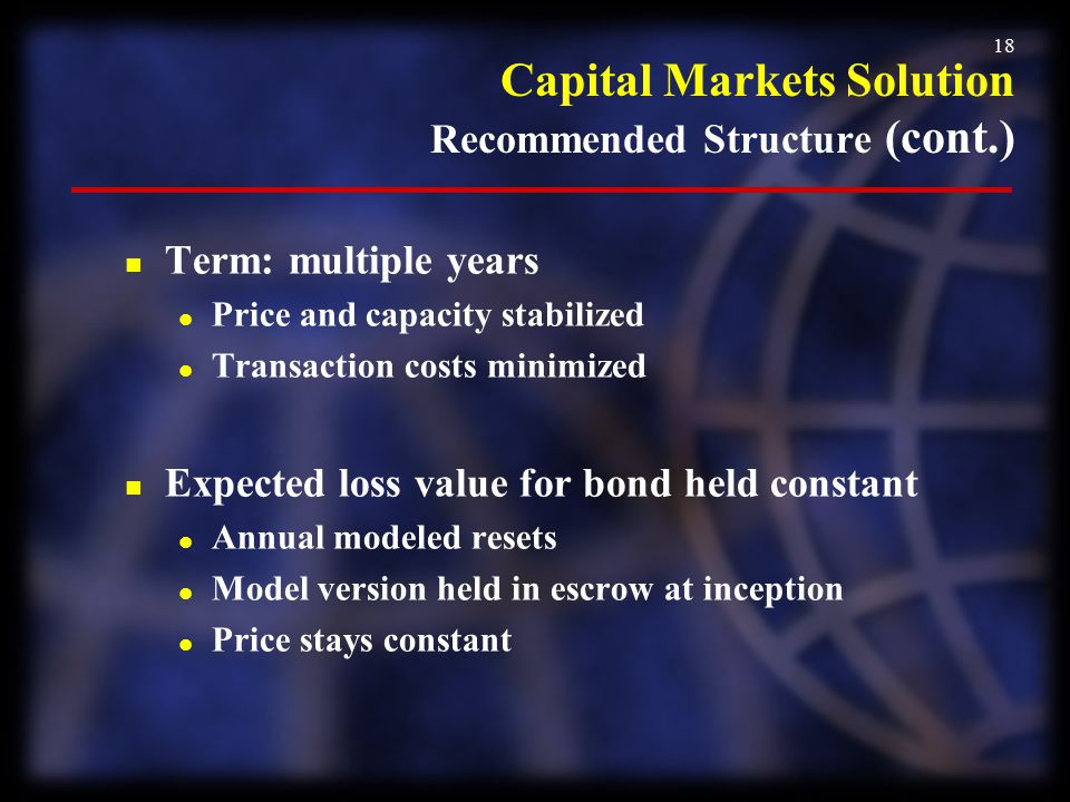 Capital Markets Solution Recommended Structure (cont.)