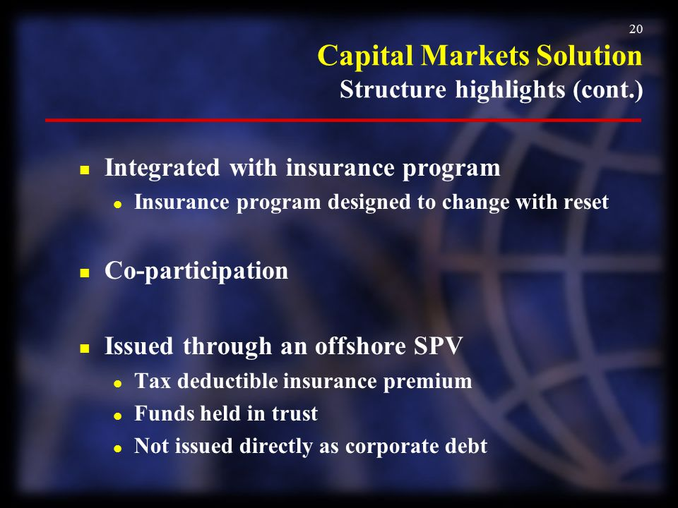 Capital Markets Solution Structure highlights (cont.)
