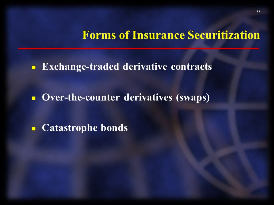 Forms of Insurance Securitization