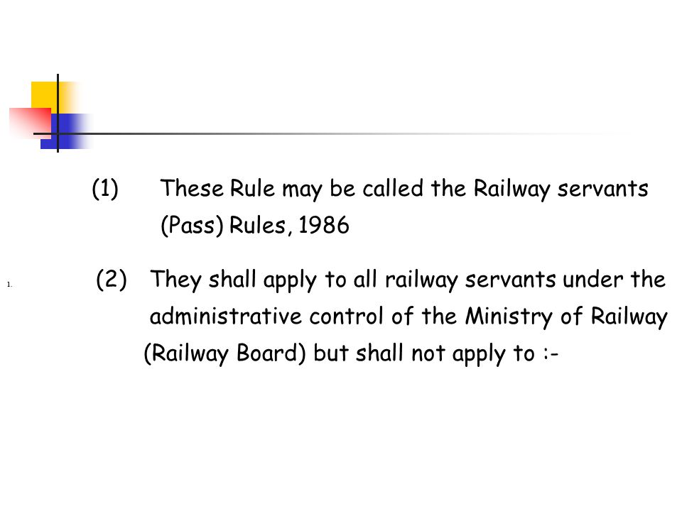 (1) These Rule may be called the Railway servants (Pass) Rules, 1986
