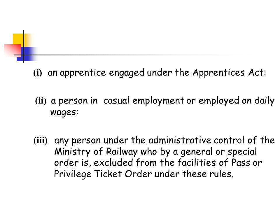 (i) an apprentice engaged under the Apprentices Act: