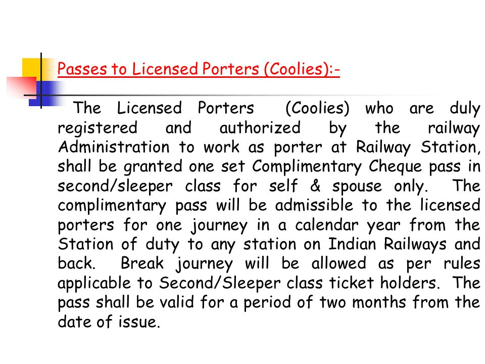 Passes to Licensed Porters (Coolies):-
