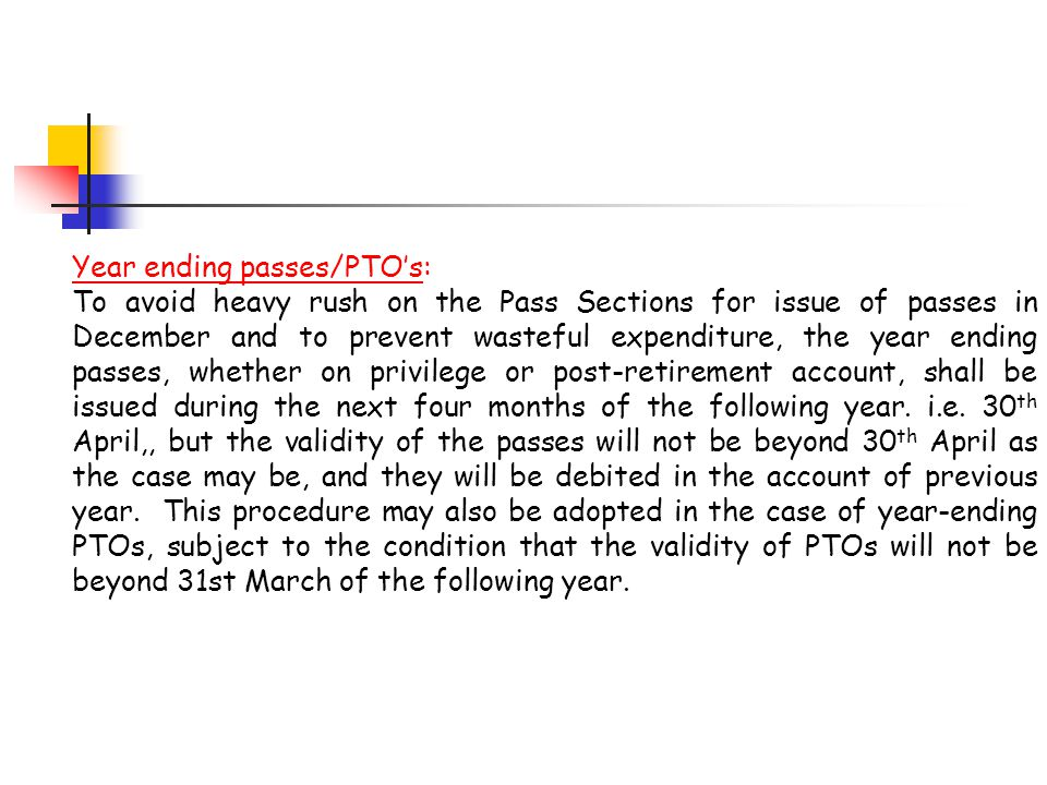 Year ending passes/PTO's: