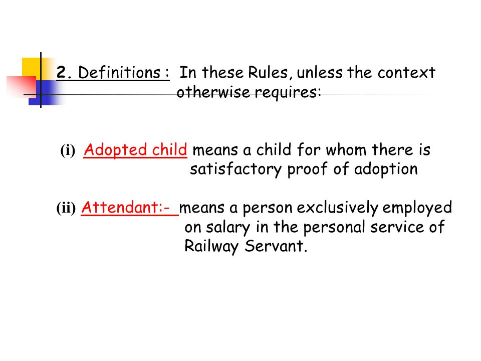 2. Definitions : In these Rules, unless the context