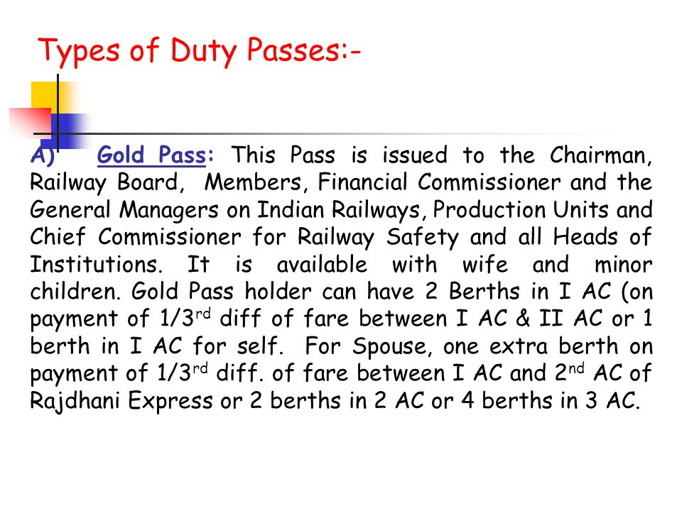Types of Duty Passes:-